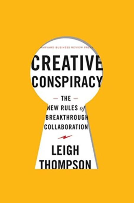 Book Cover of Leigh Thompson Creative Conspiracy
